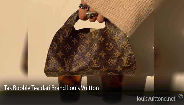Tas Bubble Tea dari Brand Louis Vuitton